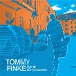 Tommy Finke - Ein Herz fuer Anarchie (Special Edition)